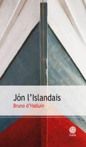 Couverture du livre Jon l'Islandais de Bruno d'Halluin Edt Gaïa