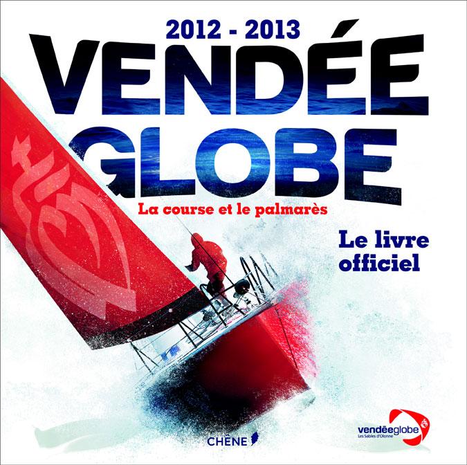 Vendée globe le livre officiel